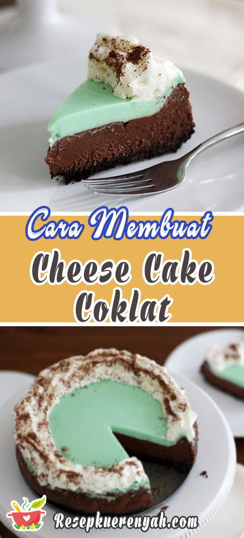 Cara membuat cheese cake coklat