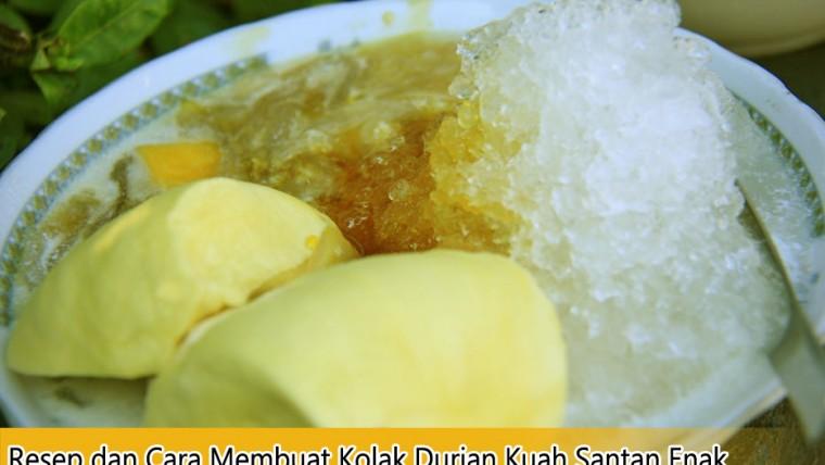 Resep dan Cara Membuat Kolak Durian Kuah Santan Enak