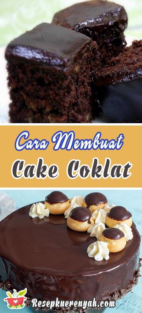 Cara membuat cake coklat