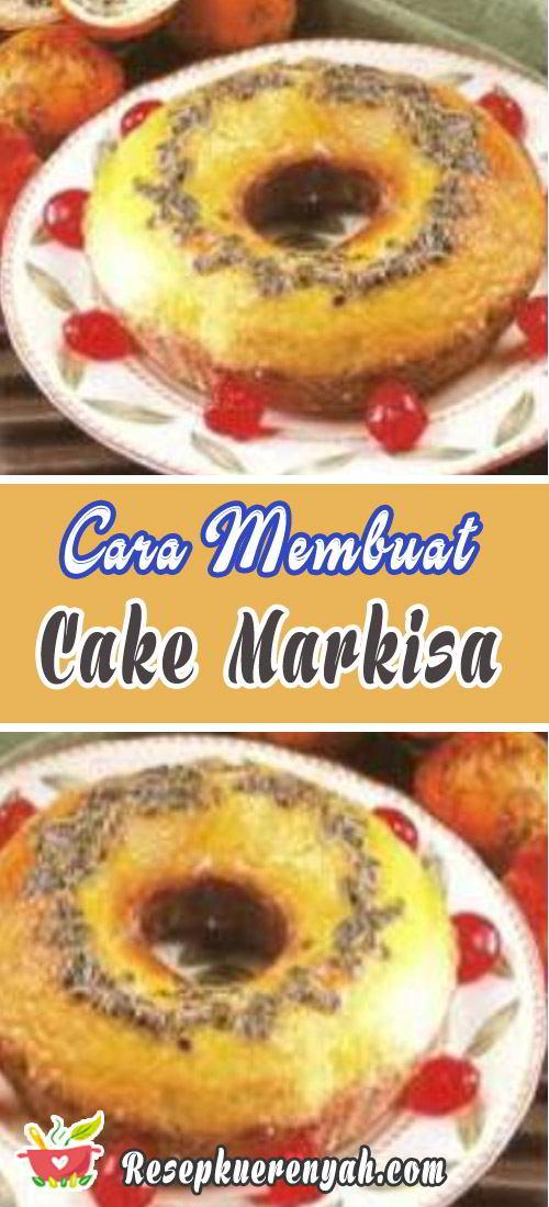 Cara membuat cake markisa
