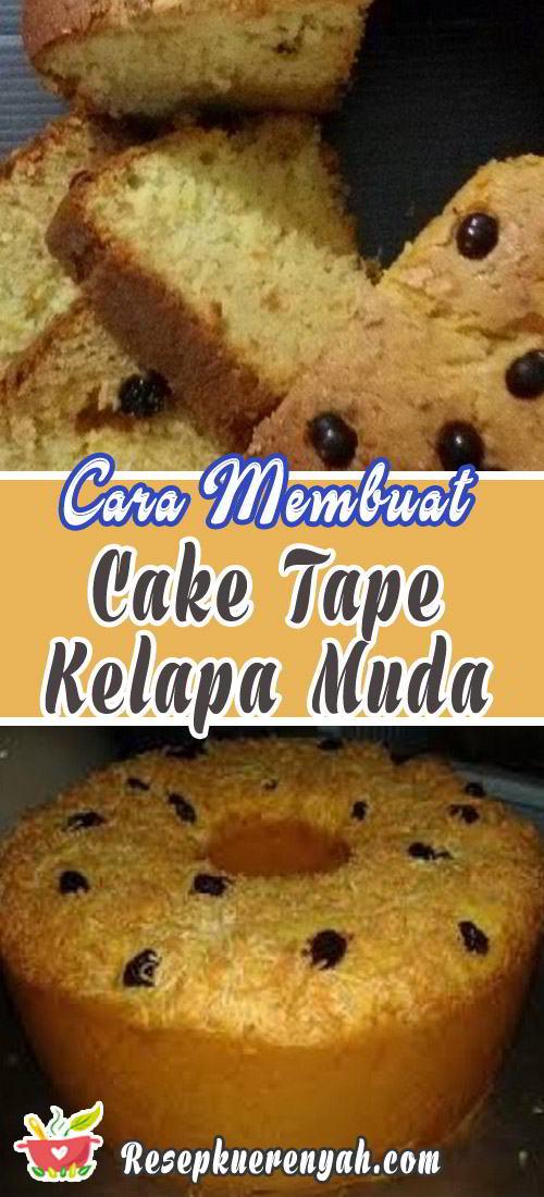 Cara membuat cake tape kelapa muda