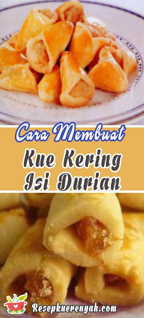 Cara membuat kue kering isi durian
