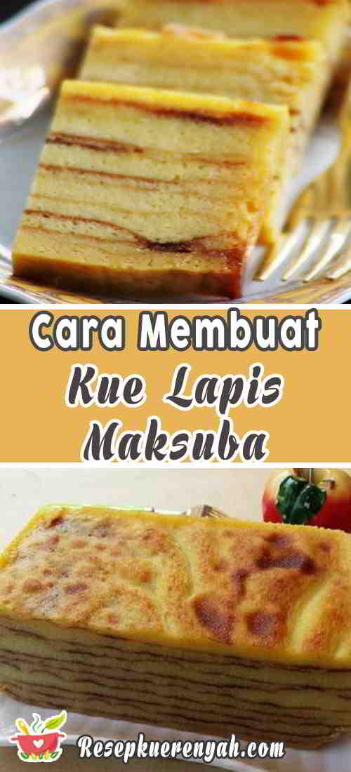 Cara-Membuat-Kue-Lapis-Maksuba