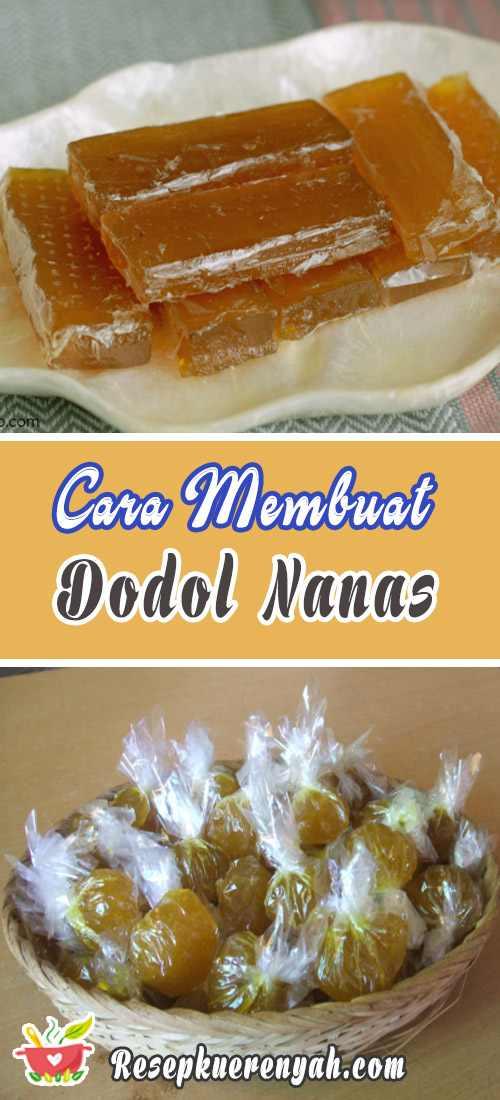 Cara Membuat Dodol Nanas