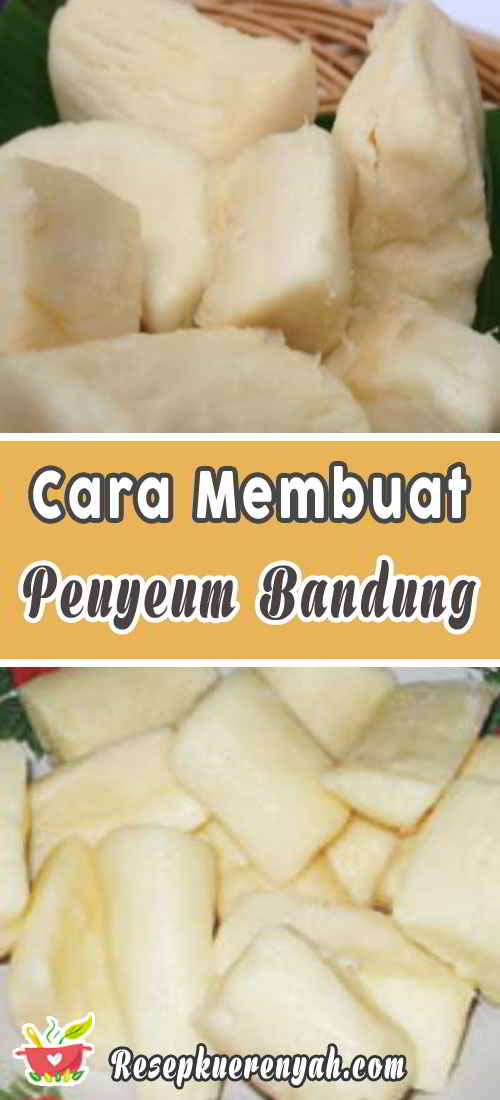 Cara-Membuat-Peuyeum-Bandung