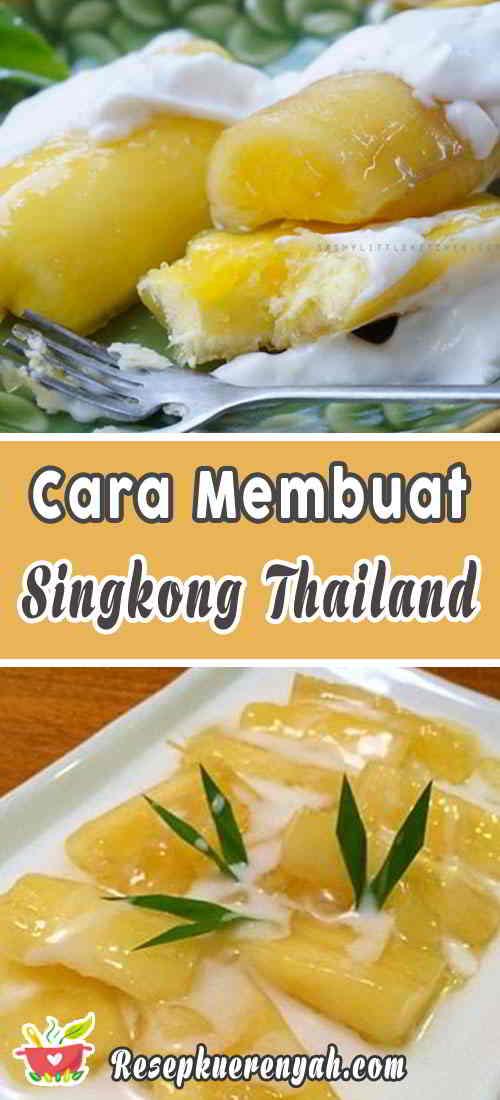 Cara-Membuat-Singkong-Thailand