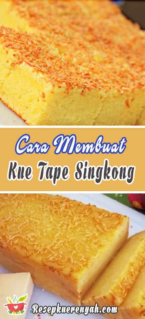 Cara Membuat Kue Tape Singkong