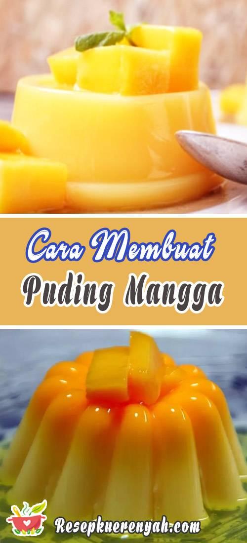 Cara Membuat Puding Mangga