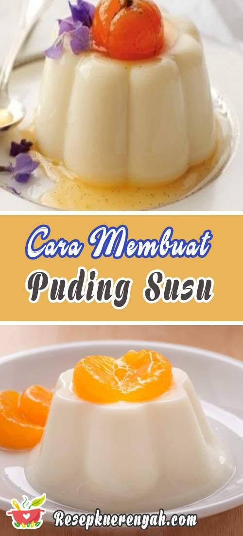 Cara Membuat Puding Susu
