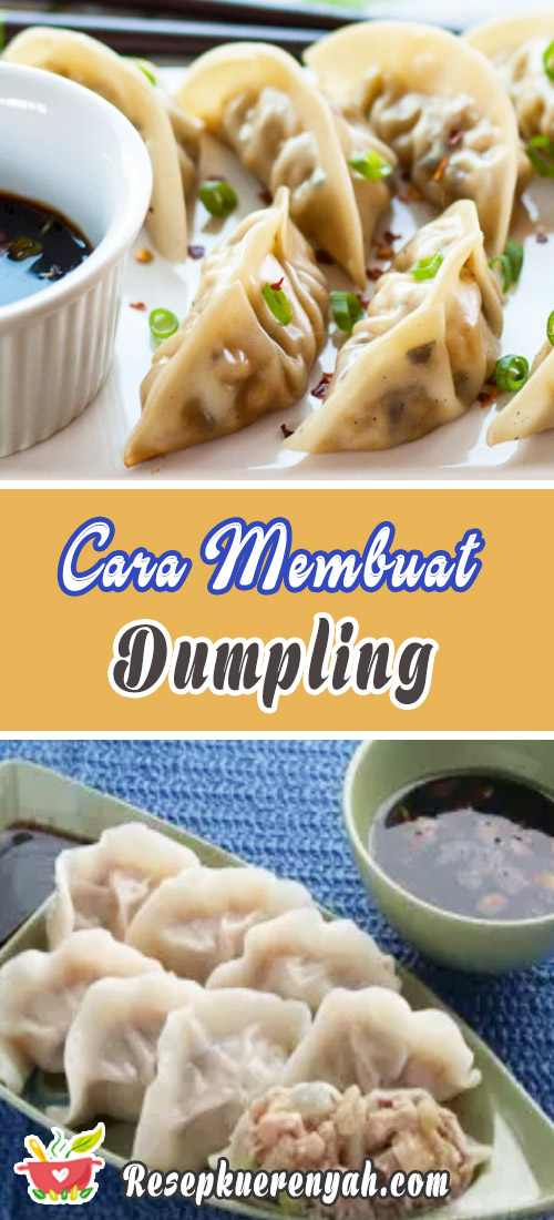 Cara Membuat Dumpling