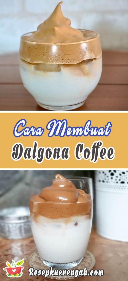 Cara Membuat Dalgona Coffee