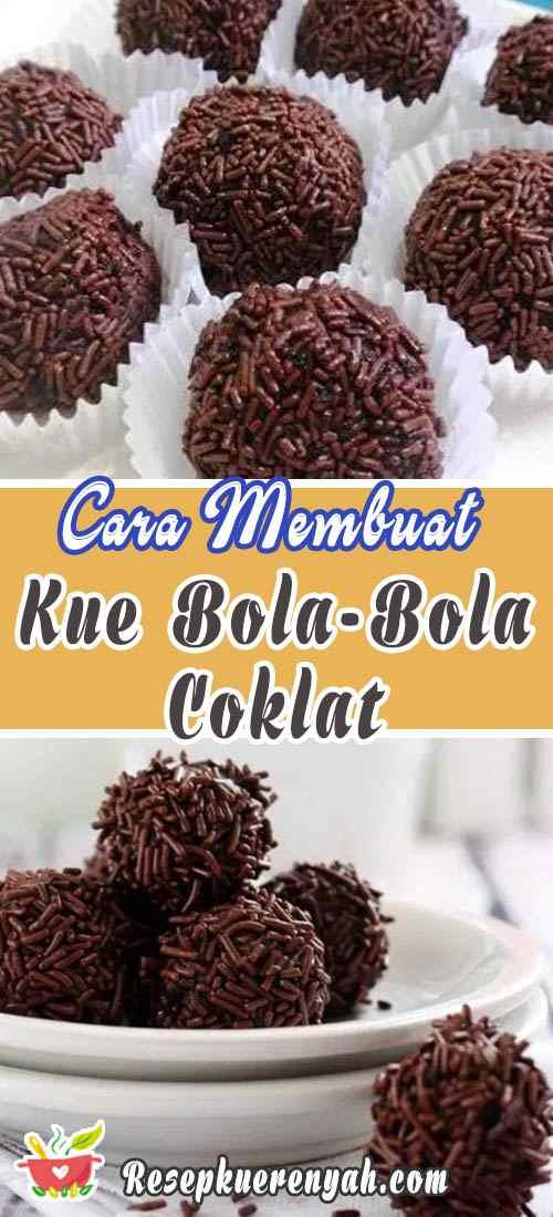 Cara Membuat Kue Bola Bola Coklat