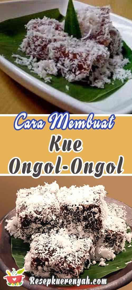 Cara Membuat Kue Ongol Ongol