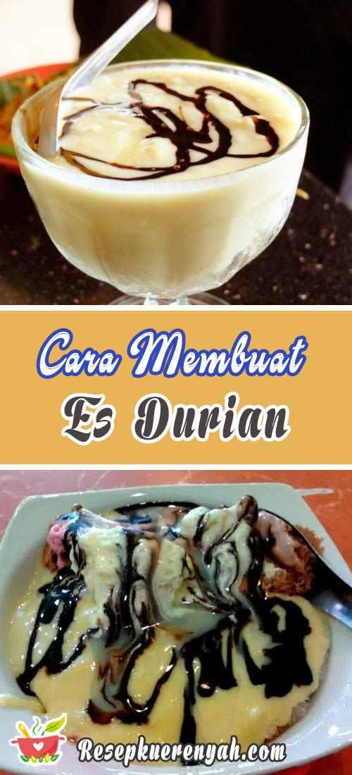 Cara Membuat Es Durian