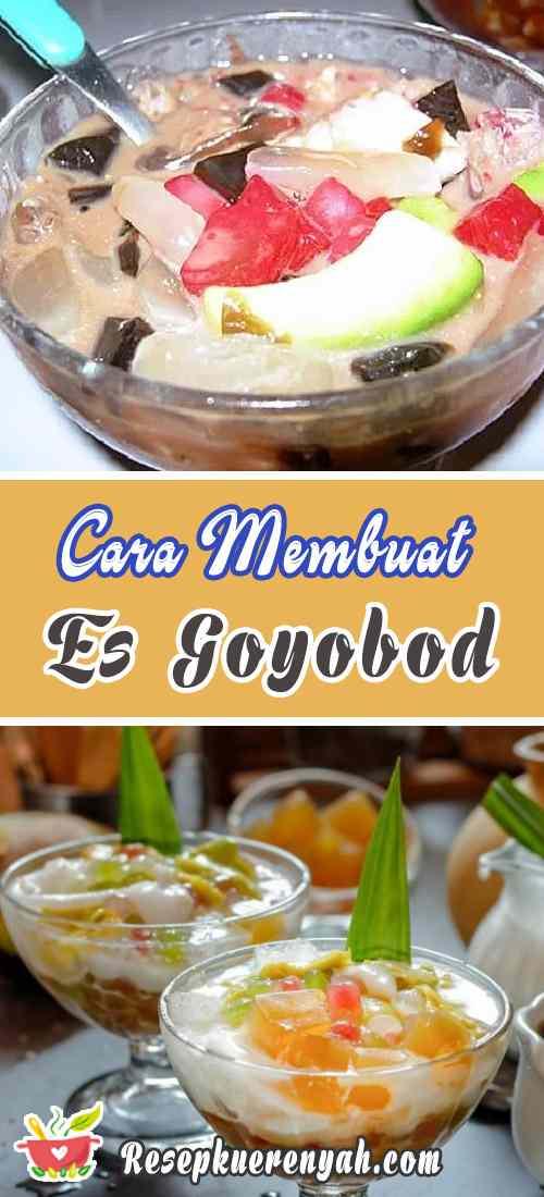 Cara Membuat Es Goyobod