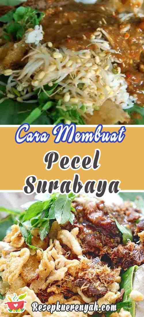 Cara Membuat Pecel Surabaya