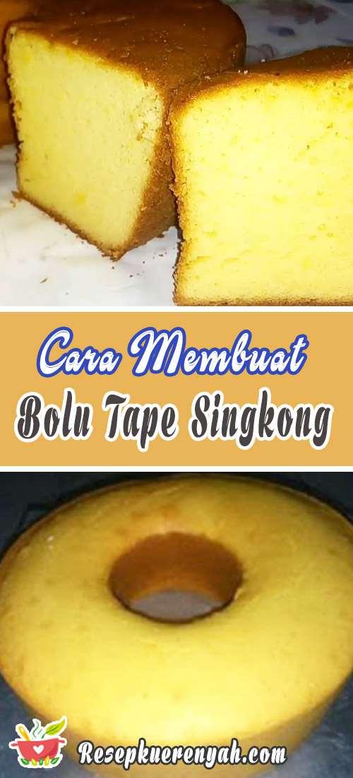 Cara Membuat Bolu Tape Singkong