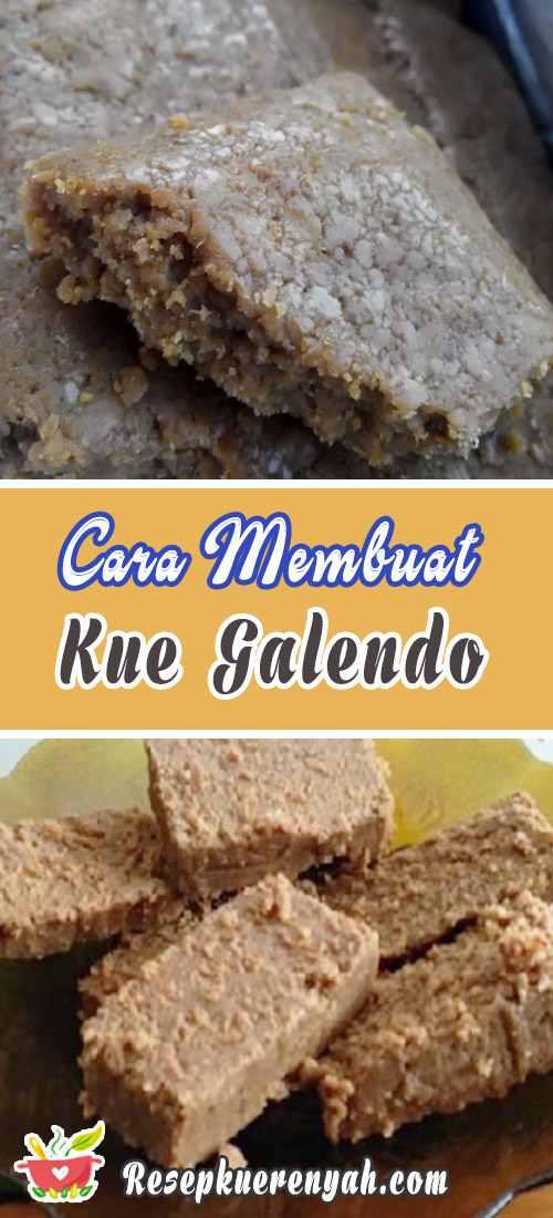 Cara Membuat Kue Galendo