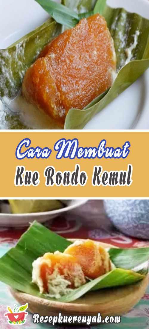 Cara Membuat Kue Rondo Kemul