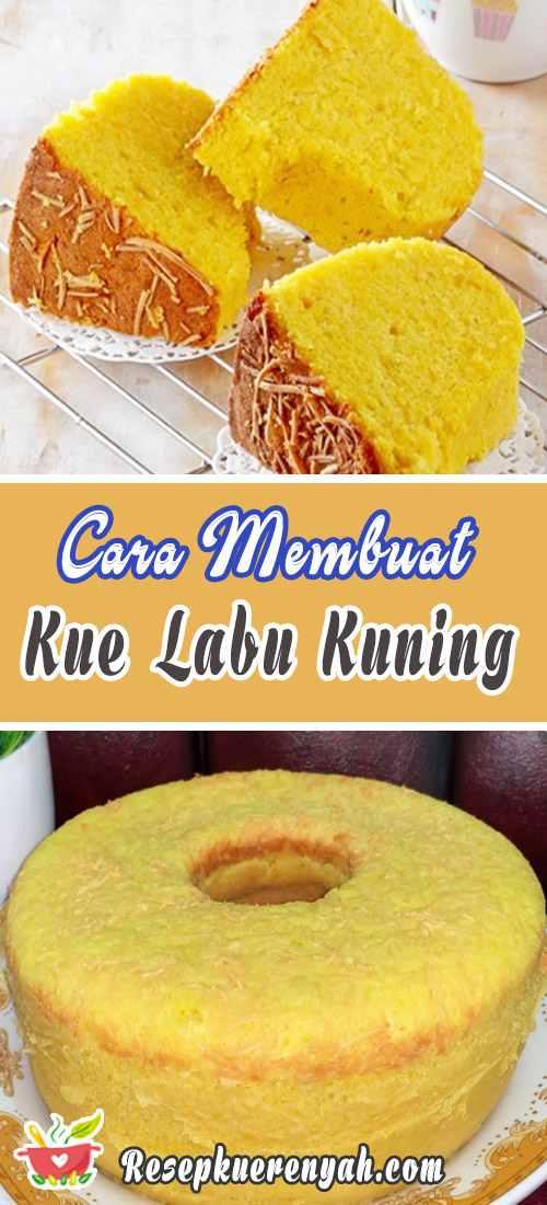 Cara Membuat Kue Labu Kuning Panggang