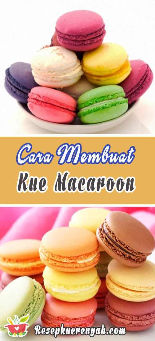 Cara Membuat Kue Macaroon