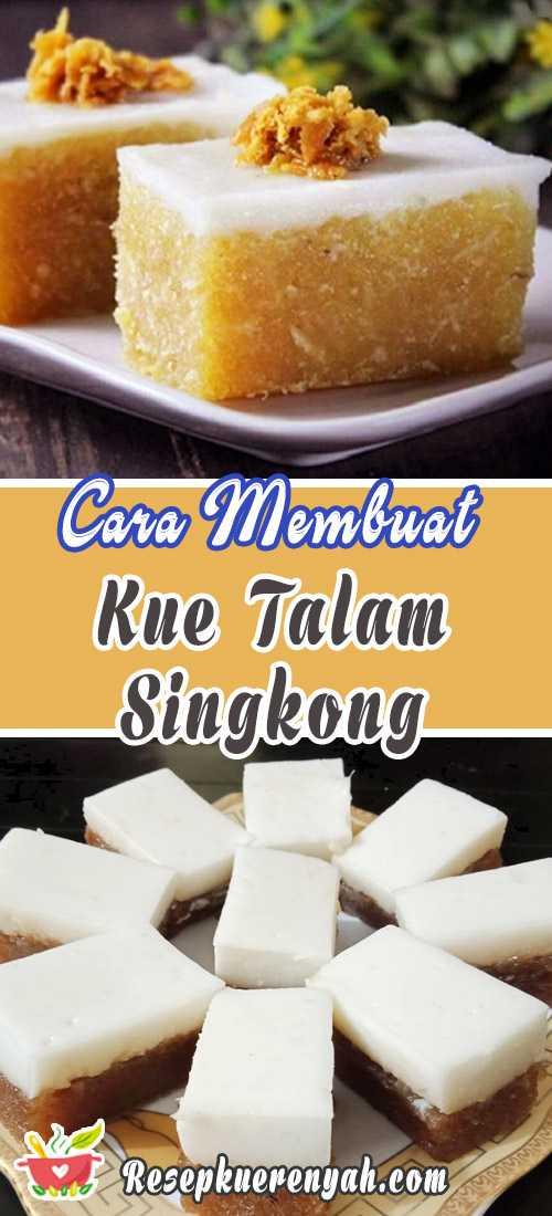 Cara Membuat Kue Talam Singkong