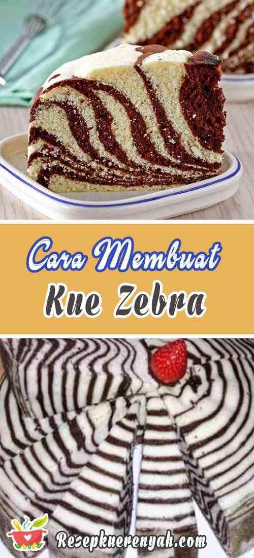 Cara Membuat Kue Zebra