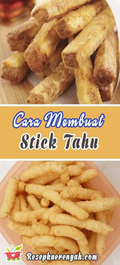 Cara Membuat Stick Tahu