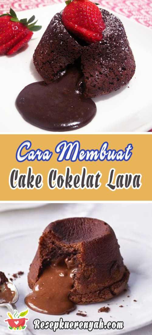 Cara Membuat Cake Cokelat Lava