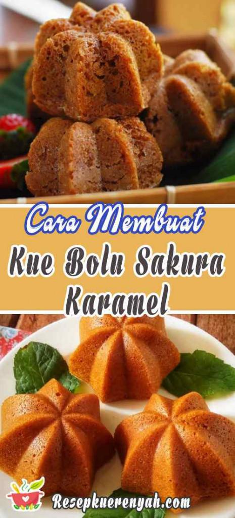 Cara Membuat Kue Bolu Sakura Karamel