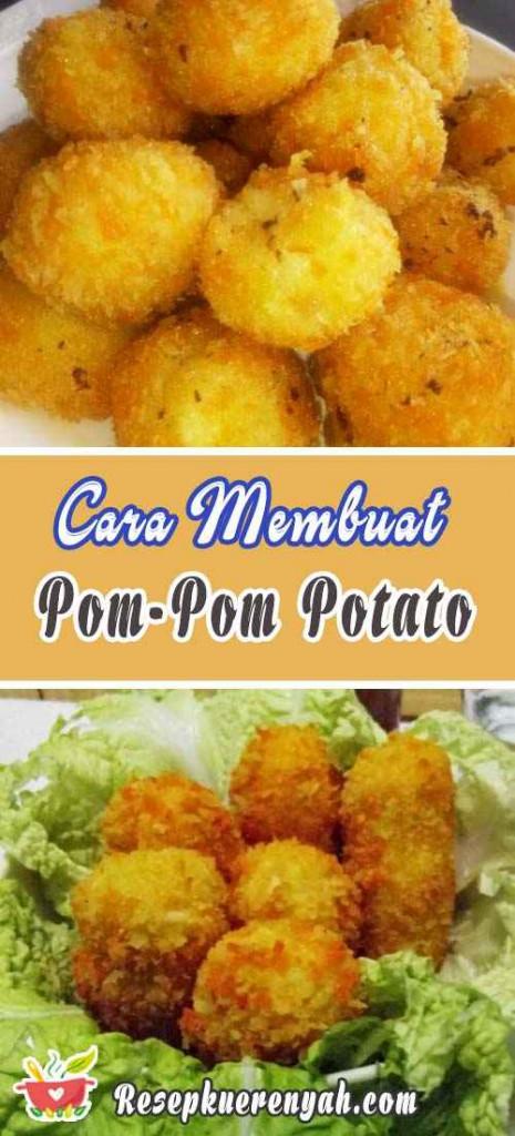 Cara Membuat Pom Pom Potato