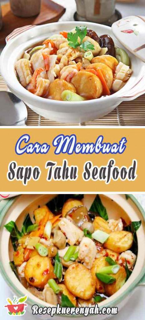 Cara Membuat Sapo Tahu Seafood