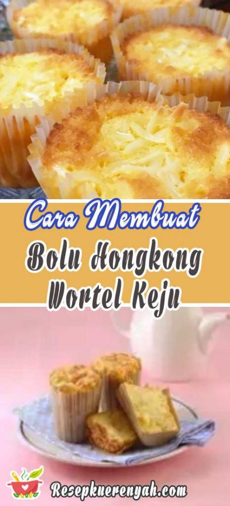Cara Membuat Bolu Hongkong Wortel Keju