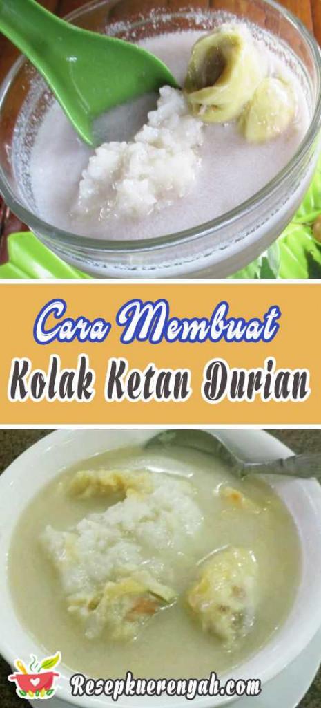 Cara Membuat Kolak Ketan Durian