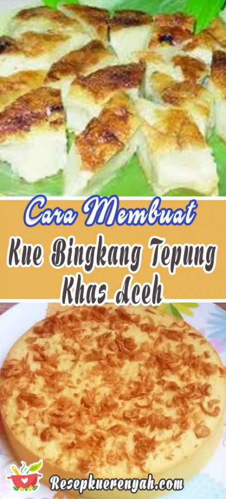 Cara Membuat Kue Bingkang Tepung Khas Aceh