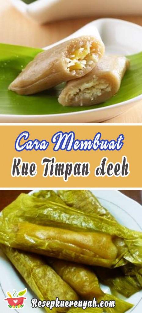 Cara Membuat Kue Timpan Aceh