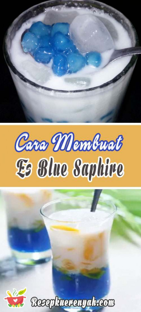 Cara Membuat Es Blue Saphire