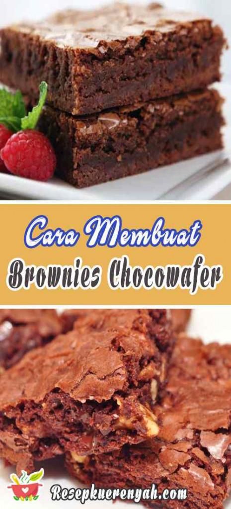 Cara Membuat Brownies Chocowafer
