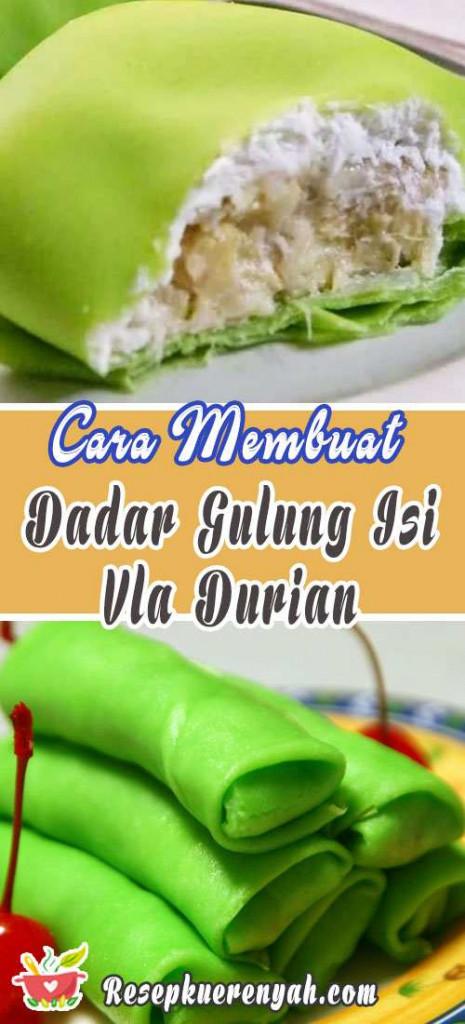 Cara Membuat Dadar Gulung Isi Vla Durian