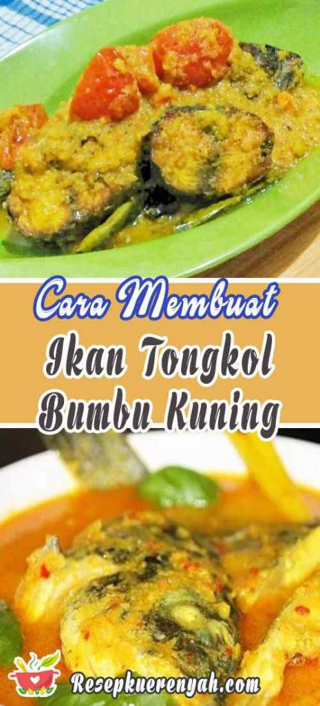 Cara Membuat Ikan Tongkol Bumbu Kuning
