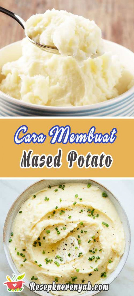 Cara Membuat Mashed Potato