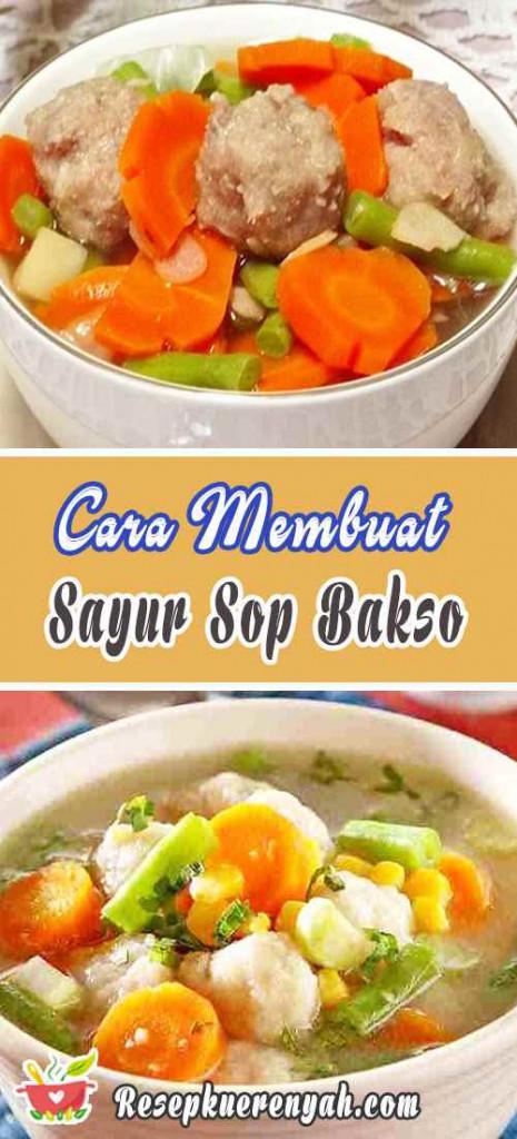 Cara Membuat Sayur Sop Bakso