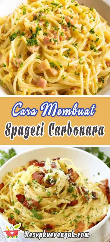 Cara Membuat Spageti Carbonara Creamy