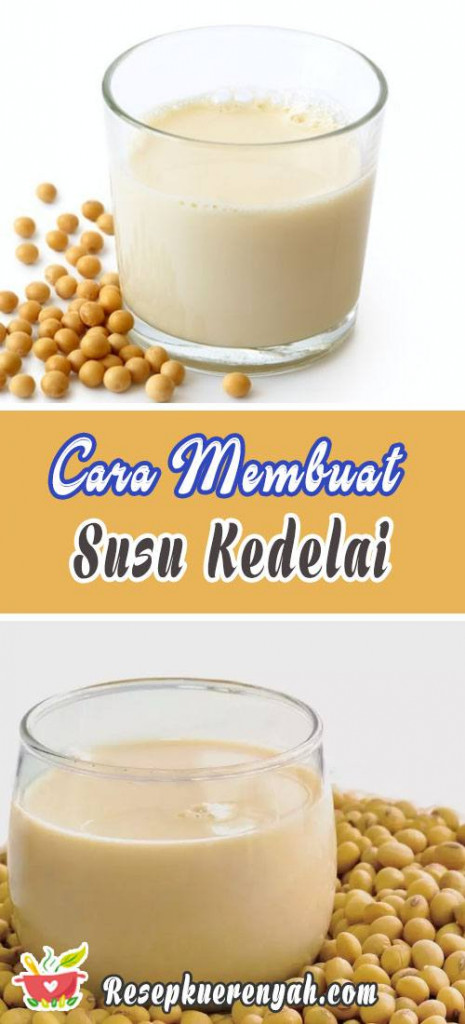 Cara Membuat Susu Kedelai