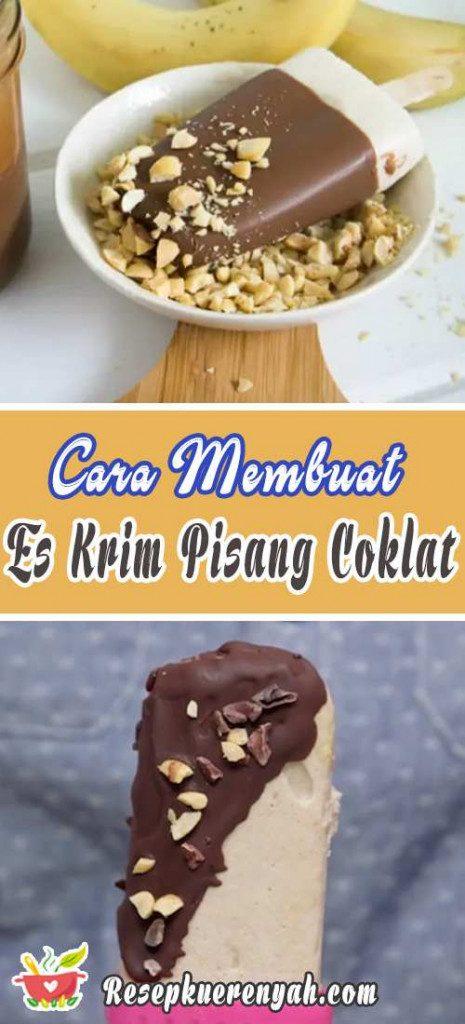 Cara Membuat Es Krim Pisang Coklat